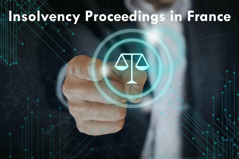 Insolvency Proceedings in France
